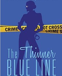 The Thinner Blue Line: The Life of a Female: Metropolitan Police Officer