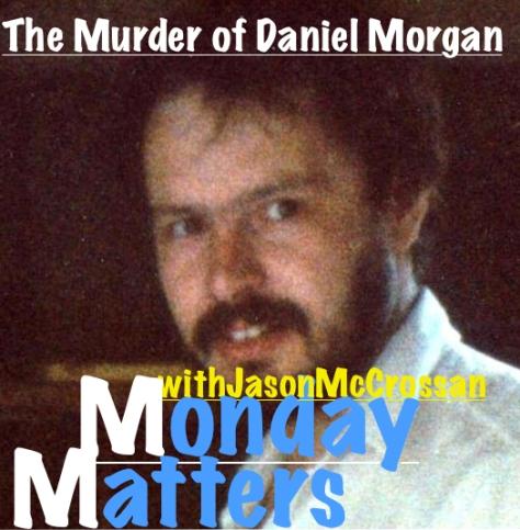 Daniel-Morgan Monday Matters