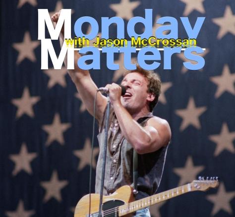 Monday Matters Bruce Springsteen
