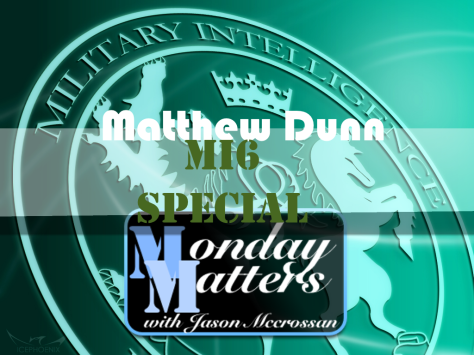MM Mi6 Matthew Dunn